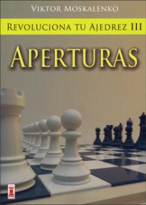 revoluciona tu ajedrez III